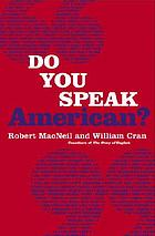 Do you speak American? : a companion to the PBS television series