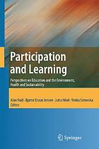 Participation and learning : perspectives on education and the environment, health and sustainability