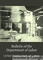 Bulletin of the Department of Labor.