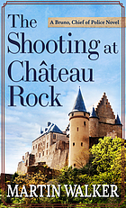 The shooting at Château Rock