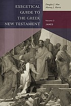 James : exegetical guide to the Greek New Testament.