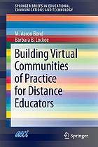 Building virtual communities of practice for distance educators