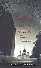 A history of modern Russia from Nicholas II to Vladimir Putin