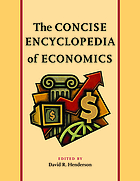The concise encyclopedia of economics : CEE