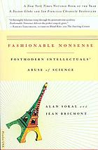 Fashionable nonsense : postmodern intellectuals' abuse of science