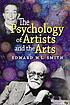 The psychology of artists and the arts by  Edward W  L Smith