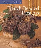 Designer beadwork : French beaded designs