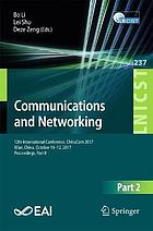 Communications and networking : 12th International Conference, ChinaCom 2017, Xi'an, China, October 10-12, 2017, proceedings. Part II