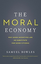 ˜Theœ moral economy why good incentives are no substitute for good citizens