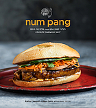 Num Pang : bold recipes from New York City's favorite sandwich shop