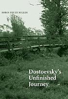 Dostoevsky's unfinished journey