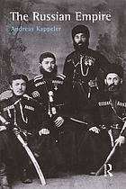 The Russian Empire : a Multi-ethnic History.