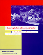 Becoming reflective students and teachers : with portfolios and authentic assessment