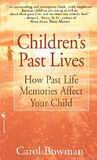 Children's past lives : how past life memories affect your child