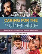 Caring for the vulnerable : perspectives in nursing theory, practice, and research