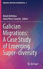 Galician migrations : a case study of emerging super-diversity