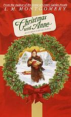 Christmas with Anne : and other holiday stories
