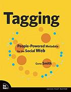 Tagging : people-powered metadata for the social web