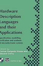 Hardware description languages and their applications : specification, modelling, verification and synthesis of microelectronic systems : IFIP TC10 WG10.5 International Conference on Computer Hardware Description Languages and their Applications, 20-25 April 1997, Toledo, Spain