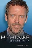 Hugh Laurie : the biography