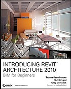 Introducing Revit architecture 2010 : BIM for beginners