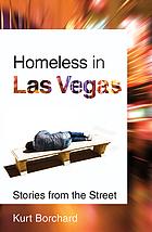Homeless in Las Vega: stories from the street