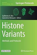 Histone variants : methods and protocols
