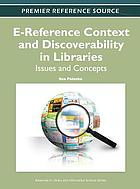 E-reference context and discoverability in libraries : issues and concepts