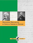 Milestone documents in African American history : exploring the essential primary sources