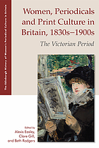 Women, Periodicals and Print Culture in Britain, 1830s-1900s : The Victorian Period