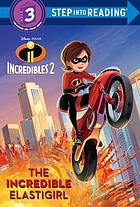 The incredible Elastigirl