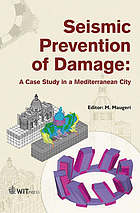 Seismic prevention of damage : a case study in a mediterranean city
