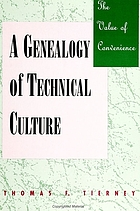 The value of convenience : a genealogy of technical culture
