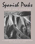 Spanish Peaks : land and legends