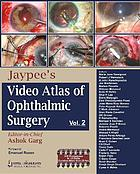 Jaypee's video atlas of ophthalmic surgery. Vol. 2