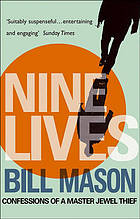 Nine lives : confessions of a master jewel thief /.