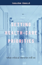 Setting health-care priorities : what ethical theories tell us
