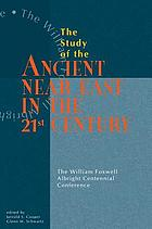 The study of the ancient Near East in the twenty-first century