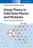 Group Theory in Solid State Physics and Photonics : Problem Solving with Mathematica