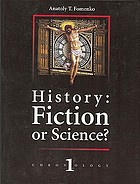 History, fiction or science? : Chronology 1