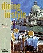 Dining in style : 50 great hotel restaurants of the world