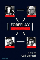 Foreplay : Hannah Arendt, the two Adornos, and Walter Benjamin : [a play]
