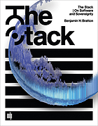 The Stack - On Software and Sovereignty