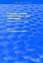 PAH in work atmospheres : occurrence and determination