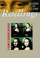 Retellings : a thematic literature anthology