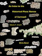 An index to the historical place names of Cornwall - A to K. v. 1