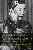 Existentialism and contemporary cinema : a Beauvoirian perspective
