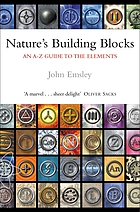Nature's building blocks : an A-Z guide to the elements