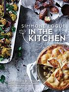 In the kitchen : 120 favourite recipes for breakfasts, lunches, dinners, picnics and parties