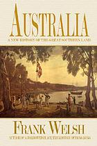 Australia : a new history of the great southern land
